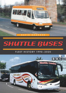 Shuttle Buses (A Fleet History 1990-2020) by David Granger, 9781398108264