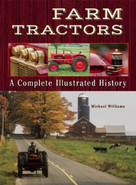 Farm Tractors (A Complete Illustrated History) by Michael Williams, 9781620082003