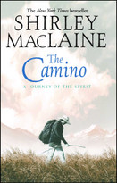 The Camino (A Journey of the Spirit) by Shirley MacLaine, 9780743400732