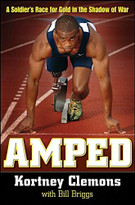 Amped (A Soldier's Race for Gold in the Shadow of War) by Kortney Clemons, Bill Briggs, 9781630268725