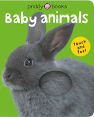 Bright Baby Touch & Feel Baby Animals by Roger Priddy, 9780312498580