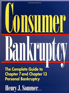 Consumer Bankruptcy (The Complete Guide to Chapter 7 and Chapter 13 Personal Bankruptcy) by Henry J. Sommer, 9780471585275
