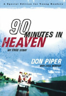 90 Minutes in Heaven (My True Story) by Don Piper, Cecil Murphey, 9780800733995