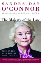 The Majesty of the Law (Reflections of a Supreme Court Justice) by Sandra Day O'Connor, 9780812967470