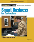 Smart Business for Contractors (A Guide to Money and the Law) by James M. Kramon, 9781561588930
