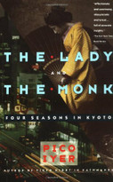 The Lady and the Monk (Four Seasons in Kyoto) by Pico Iyer, 9780679738343
