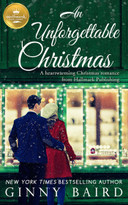 An Unforgettable Christmas (A heartwarming Christmas romance from Hallmark Publishing) by Ginny Baird, 9781947892453