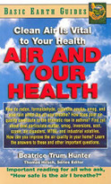 Air and Your Health (Clean Air Is Vital to Your Health) by Beatrice Trum Hunter, 9781591200574