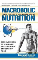 Macrobolic Nutrition (Priming Your Body to Build Muscle & Burn Fat) by Gerard Dente, Kevin J. Hopkins, 9781681627489