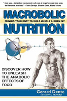 Macrobolic Nutrition (Priming Your Body to Build Muscle & Burn Fat) - 9781591201311 by Gerard Dente, Kevin J. Hopkins, 9781591201311