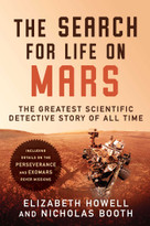 The Search for Life on Mars (The Greatest Scientific Detective Story of All Time) by Elizabeth Howell, Nicholas Booth, 9781950691395
