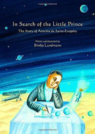 In Search of the Little Prince by Bimba Landmann, 9780802854353
