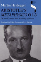 Aristotle's Metaphysics 1-3 (On the Essence and Actuality of Force) by Martin Heidegger, 9780253329103