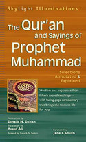 The Qur'an and Sayings of Prophet Muhammad (Selections Annotated & Explained) - 9781683364184 by Yusuf Ali, Sohaib N. Sultan, Jane I. Smith, Sohaib N. Sultan, 9781683364184