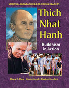 Thich Nhat Hanh (Buddhism in Action) by Maura D. Shaw, Stephen Marchesi, 9781893361874