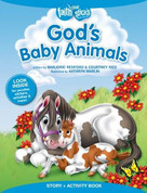 God's Baby Animals Story + Activity Book by Marjorie Redford, Courtney Rice, Kathryn Marlin, 9781496401304