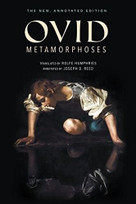 Metamorphoses (The New, Annotated Edition) by Ovid, Rolfe Humphries, 9780253033697