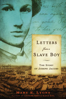 Letters from a Slave Boy (The Story of Joseph Jacobs) by Mary E. Lyons, 9780689878688