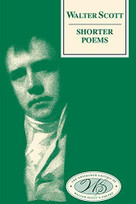 Walter Scott, Shorter Poems by Walter Scott, Gillian Hughes, P. D. Garside, 9781474424431