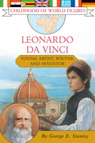 Leonardo da Vinci (Young Artist, Writer, and Inventor) by George E. Stanley, 9781416905707