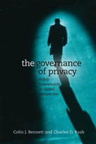 The Governance of Privacy (Policy Instruments in Global Perspective) by Colin J. Bennett, Charles Raab, 9780262524537