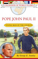 Pope John Paul II (Young Man of the Church) by George E. Stanley, 9781416912828