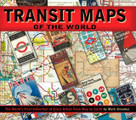 Transit Maps of the World (The World's First Collection of Every Urban Train Map on Earth) by Mark Ovenden, Mike Ashworth, 9780143112655