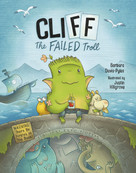 CliFF the Failed Troll ((Warning: There Be Pirates in This Book!)) by Barbara Davis-Pyles, Justin Hillgrove, 9781632172464