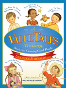 A ValueTales Treasury (Stories for Growing Good People) by Spencer Johnson, Dan Andreasen, 9781416998389