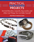Practical Paracord Projects (Survival Bracelets, Lanyards, Dog Leashes, and Other Cool Things You Can Make Yourself) by Instructables.com, 9781629147574