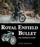 Royal Enfield Bullet (The Complete Story) by Peter Henshaw, 9781785007477