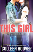 This Girl (A Novel) by Colleen Hoover, 9781476746531