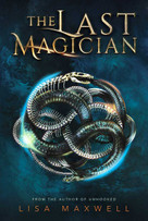 The Last Magician by Lisa Maxwell, 9781481432078