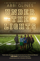 Under the Lights - 9781481438896 by Abbi Glines, 9781481438896