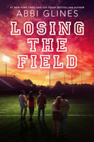 Losing the Field by Abbi Glines, 9781534403895