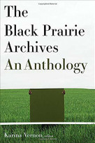 The Black Prairie Archives (An Anthology) by Karina Vernon, 9781771123747
