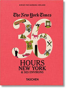 NYT. 36 Hours. New York & ses environs by Barbara Ireland, 9783836540438