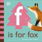 F is for Fox by DK, Marc Pattenden, 9780744026498