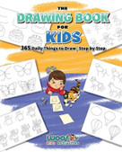 The Drawing Book for Kids (365 Daily Things to Draw, Step by Step (Art for Kids, Cartoon Drawing)) by Woo! Jr., 9781642506389