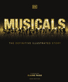 Musicals, Second Edition by DK, Elaine Paige, 9780744027419