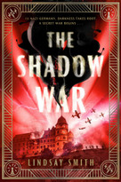 The Shadow War by Lindsay Smith, 9780593116470