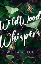 Wildwood Whispers by Willa Reece, 9780316591768