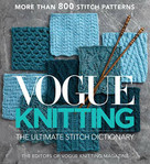 Vogue® Knitting The Ultimate Stitch Dictionary by Vogue Knitting Magazine, 9781970048001