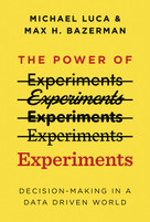 The Power of Experiments (Decision Making in a Data-Driven World) - 9780262542272 by Michael Luca, Max H. Bazerman, 9780262542272