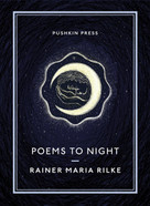 Poems to Night by Rainer Maria Rilke, Will Stone, 9781782275534