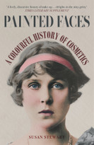 Painted Faces (A Colourful History of Cosmetics) - 9781398103245 by Susan Stewart, 9781398103245