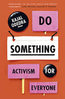 Do Something (Activism for Everyone) by Kajal Odedra, 9781529355468