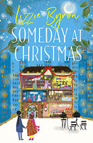 Someday at Christmas by Lizzie Byron, 9781529384895