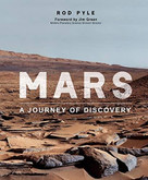 Mars (The Missions That Have Transformed Our Understanding of the Red Planet) by Jim Green, Rod Pyle, 9780233005843