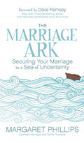 The Marriage Ark (Securing Your Marriage in a Sea of Uncertainty) by Margaret Phillips, 9781683503088